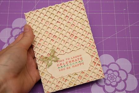 Листівки із новими ножами від Spellbinders (Summer CHA 2012). Листівка Time to laugh, celebrate and be happy