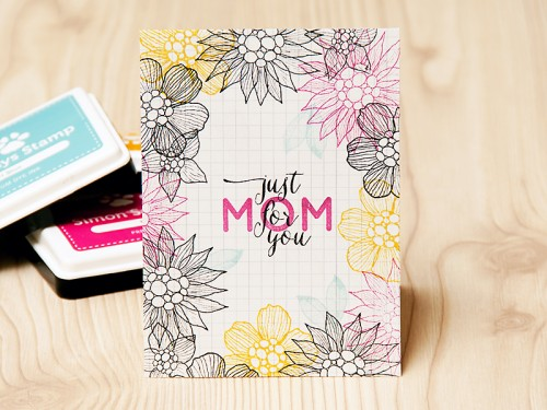 Just for you, Mom! A Mother's Day Card