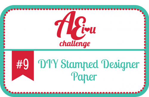 Avery Elle Challenge - DIY Stamped Pattern Paper