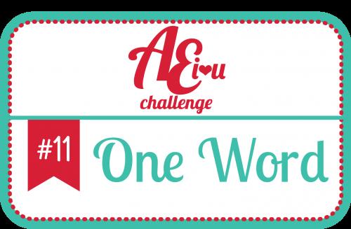 Челлендж від блогу AEI♥U – Одне Слово