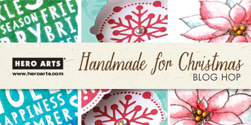 Hero Arts Handmade for Christmas Blog Hop 2014
