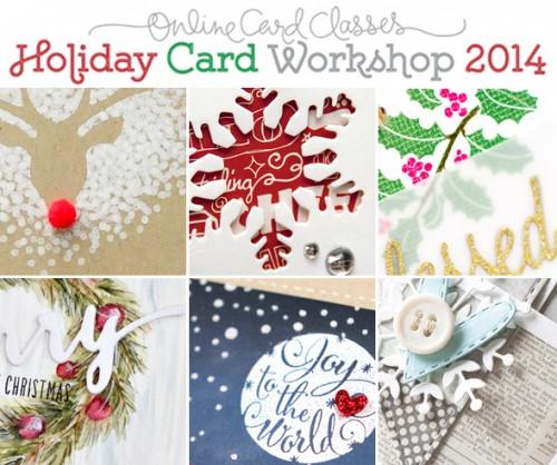 Holiday Card Workshop 2014