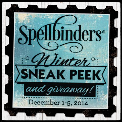 Spellbinders Winter CHA 2015 Sneak Peek and Giveaway - Day #4