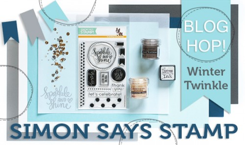 "Simon Says Stamp ""Winter Twinkle"" December Card Kit Blog Hop. Video! Giveaway!"