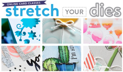 Stretch Your Dies Class Giveaway!