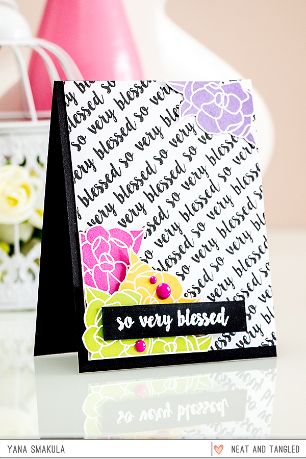 Yana Smakula | Neat & Tangled May 2015 Release. Day 2 - So Very Blessed Featuring Gardenia Blooms Stamp Set