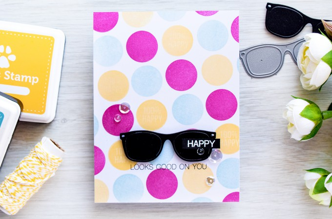 Simon Says Stamp   Happy Looks Good On You Sunglasses Die Cut and circle stamped pattern. Card and video by @yanasmakula