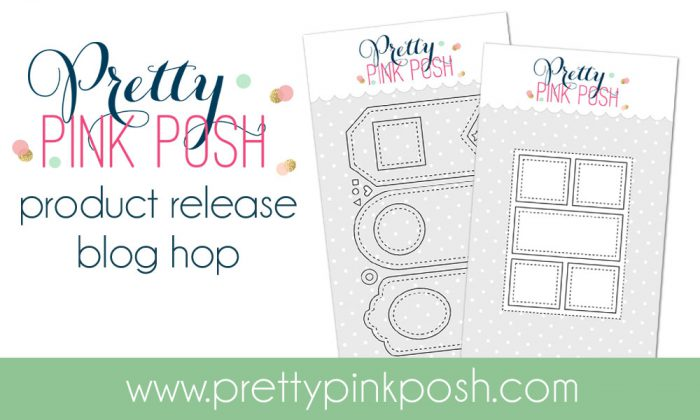 Pretty Pink Posh | May Release Blog Hop