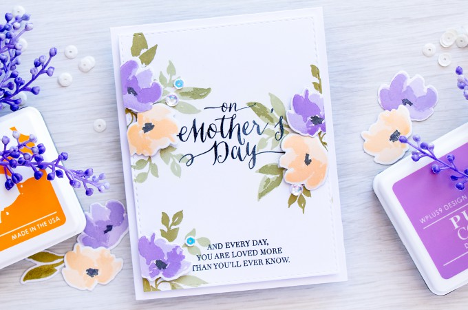 WPlus9 | Stretching inks for color layering stamps. Video. Mother's Day Card with Watercolored Anemones