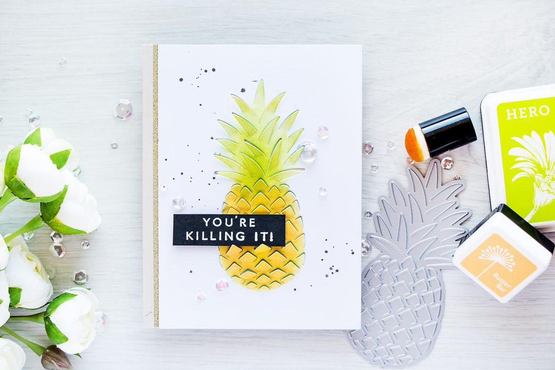 Hero Arts | Pineapple Card - You're Killing It with Paper Layering Pineapple Die. Card by Yana Smakula