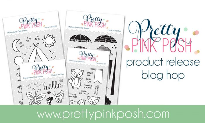 Pretty Pink Posh August 2016 Release Blog Hop