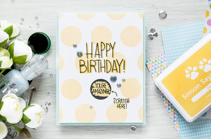 Simon Says Stamp | September 2016 Card Kit - Scratch Off Cards - Its Your Birthday