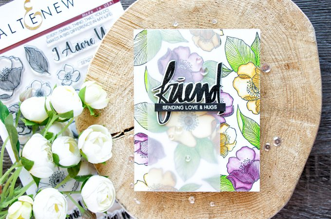 Altenew | Sending Love & Hugs Floral Friendship Card