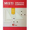 Misti Creative Corners Positioning Pieces