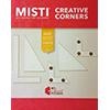Misti Creative Corners Positioning Pieces