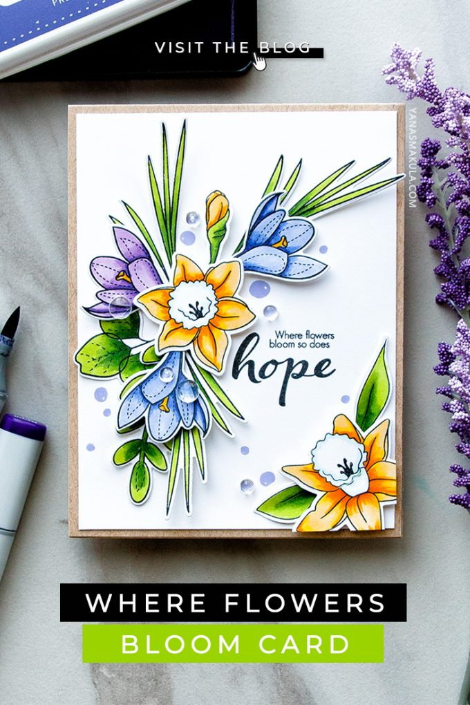Simon Says Stamp | Where Flowers Bloom - So Does Hope Handmade card by Yana Smakula featuring Simon Says Stamp More Spring Flowers Stamp Set and Simon Says Stamp Friendship Blooms Stamp Set #cardmaking #stamping #greetingcard
