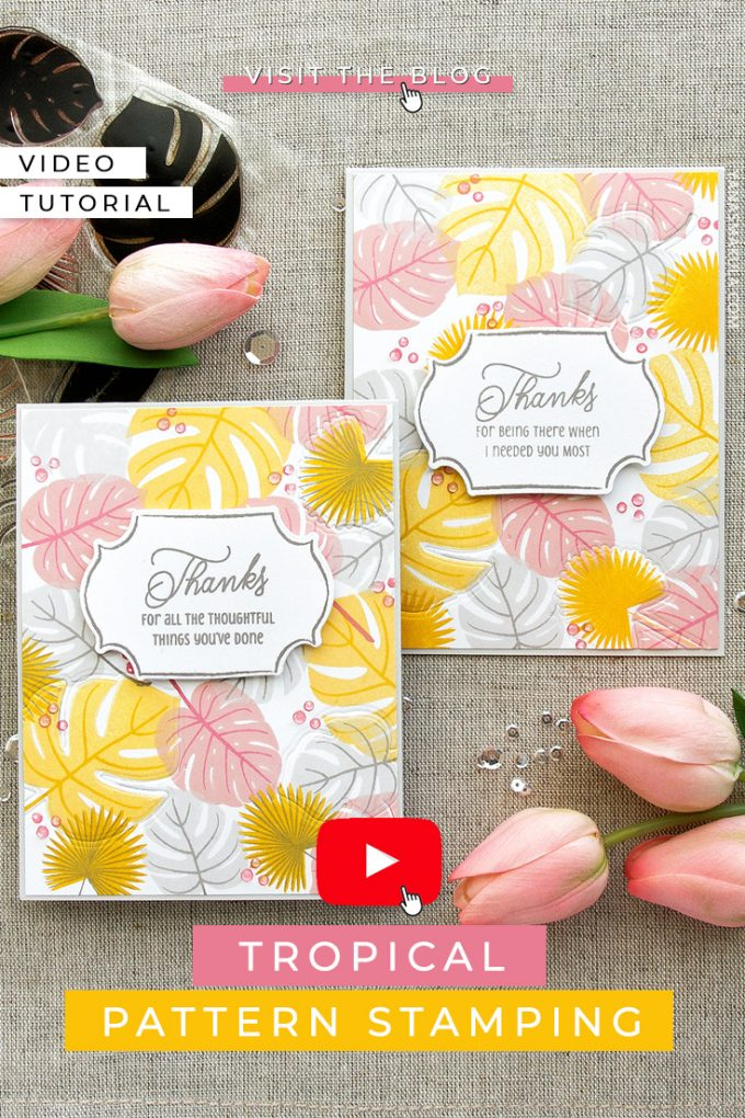 Stamped Patterns With the Help of Stamps and Dies. Video tutorial by Yana Smakula. Thank You Cards featuring Papertrey Ink Palm Prints and Gathered Garden stamps and coordinating dies #patternstamping #cardmaking #stamping