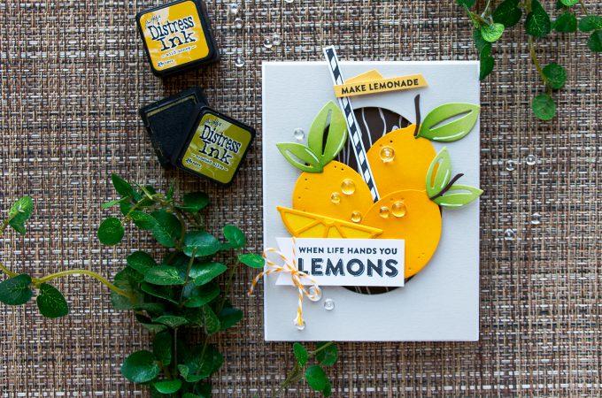 Spellbinders | Market Fresh Collection by Debi Adams. When Life Gives You Lemons - Make Lemonade card by Yana Smakula using Make Mine Lemon Lime Dies