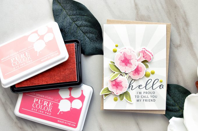 WPlus9 | Petunia Builder Hello I'm Proud To Call You My Friend card. Color layering petunia card by Yana Smakula