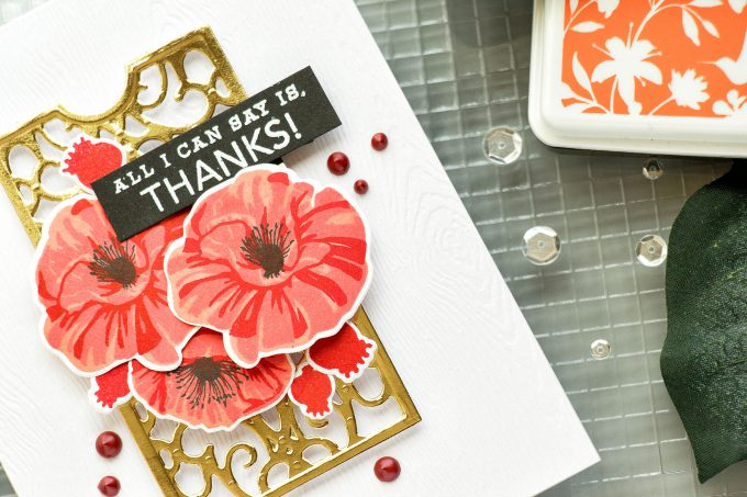Hero Arts | Color Layering Poppies Thank You Card and Tonic Studios Stamp Platform