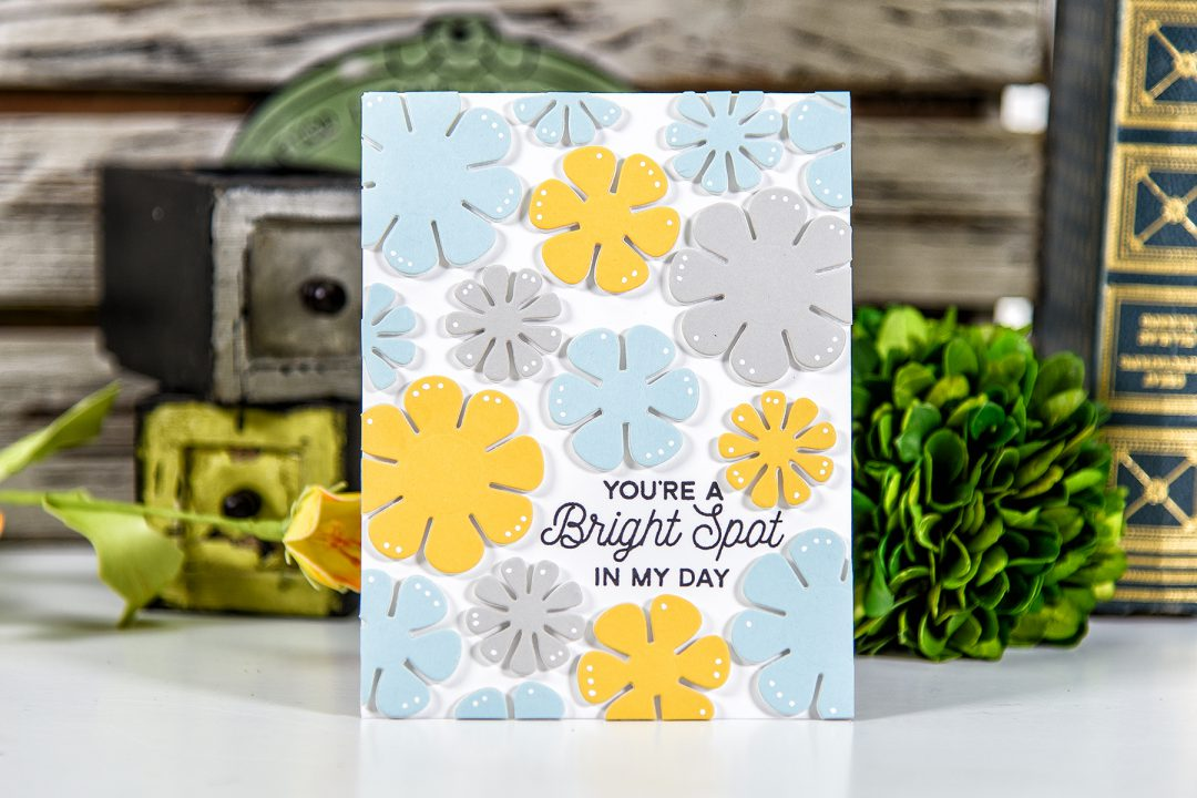 Spellbinders | You're A Bright Spot In My Day Card using S2-269 Die D-Lites Flower Power Etched Dies. Project by Yana Smakula