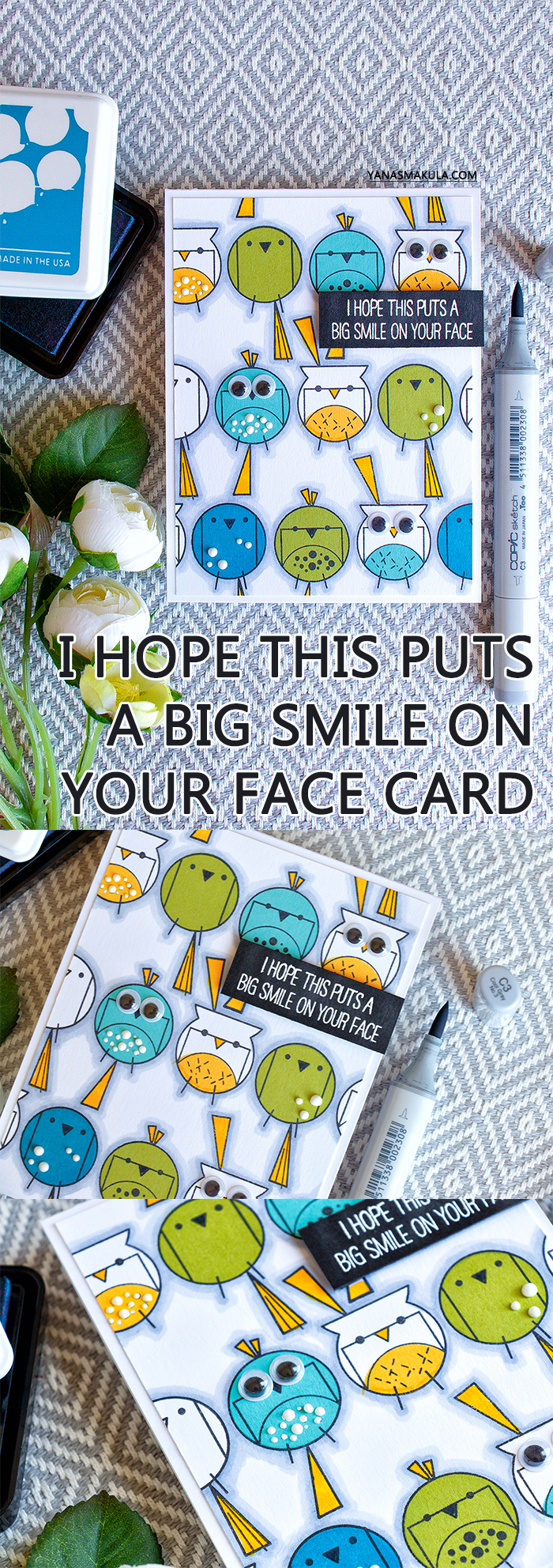 WPlus9 | I Hope This Card Puts A Smile On Your Face using Happy Birds stamp set. Handmade card by Yana Smakula