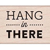 Hero Arts Rubber Stamp Hang in There