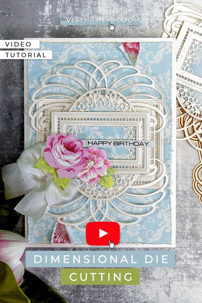Spellbinders | Layered Dimensional Die Cutting Series. Episode #1 - Birthday Card featuring Venise Lace collection. Video tutorial by Yana Smakula #cardmaking #spellbinders #neverstopmaking