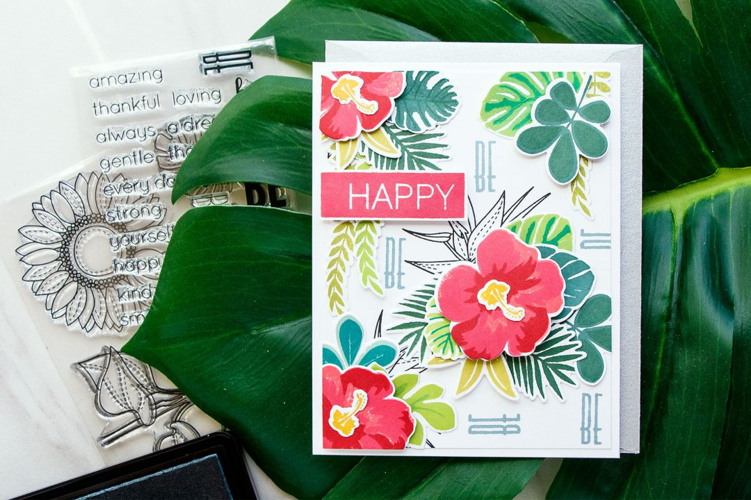 Simon Says Stamp | Dimensional Pattern Stamping. Video. Tropical Leaves & Summer Flowers Be Happy Card by Yana Smakula
