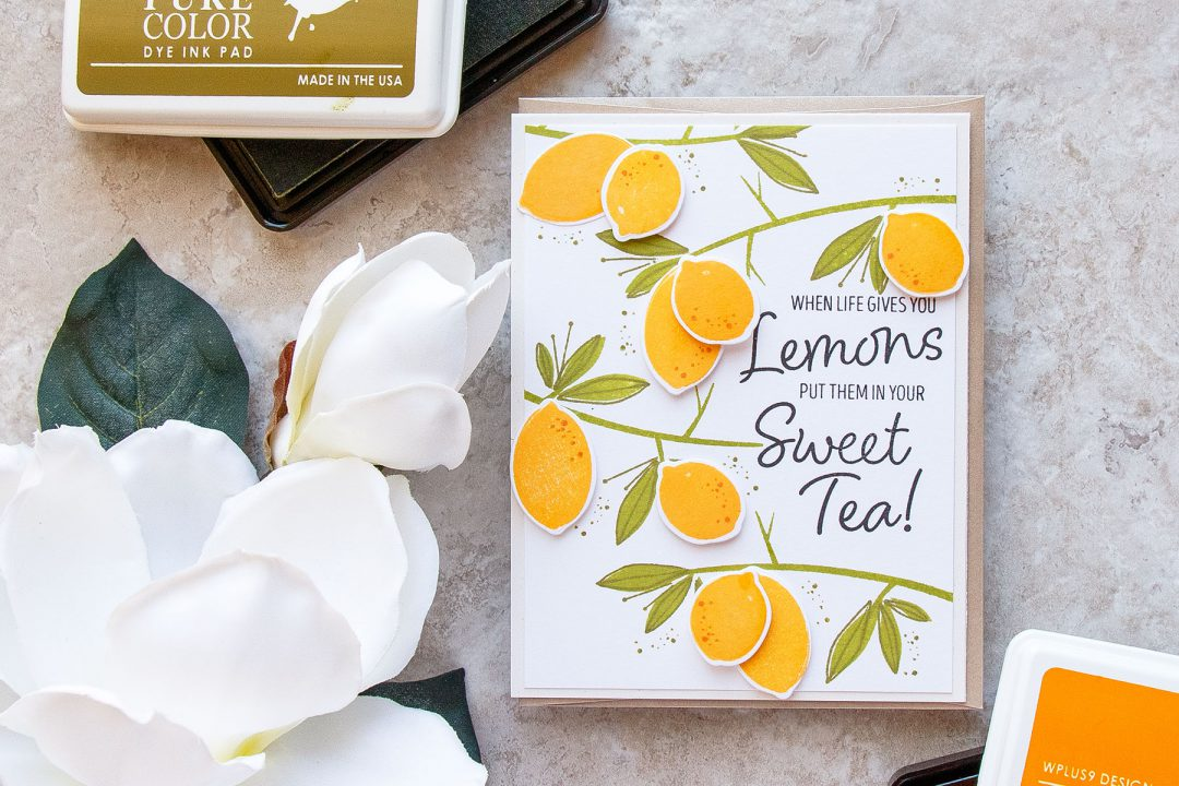 WPlus9 | Lemon Tree Branches Pattern. When Life Gives You Lemons - Put Them in Your Sweet Tea. Handmade card using Summer Citrus stamp set from WPlus9 Video tutorial by Yana Smakula