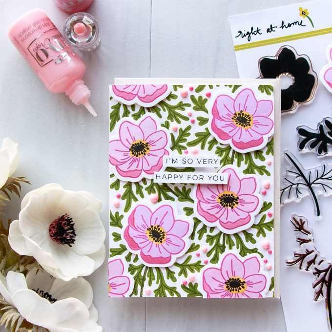 Right At Home | Dimensional Anemones Background - I'm So Very Happy For You Card by Yana Smakula