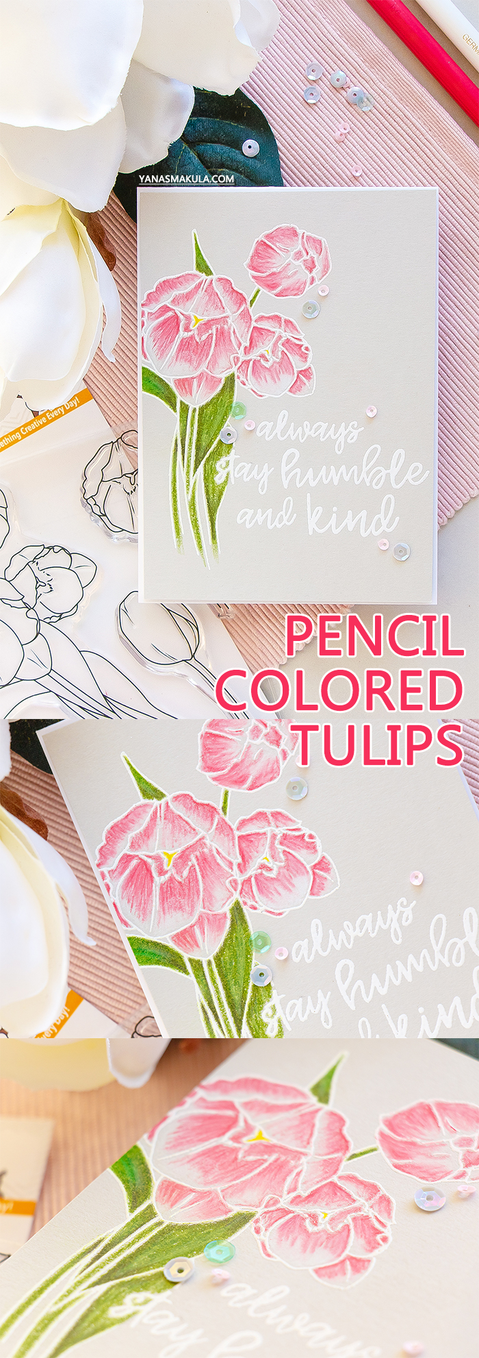 It's STAMPtember! | WPlus9 Exclusive – Humble & Kind. Pencil colored tulips card by Yana Smakula