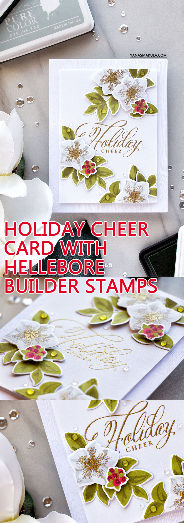 WPlus9 | Holiday Cheer with Hellebore Builder Stamp Set. Handmade Christmas card by Yana Smakula