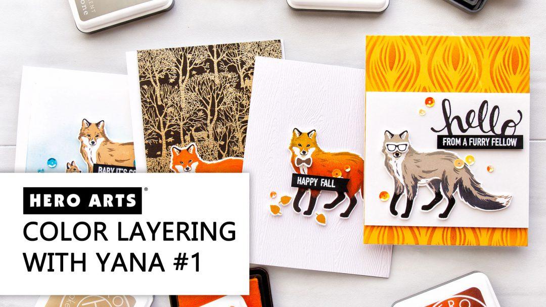 Hero Arts | Color Layering With Yana Video Series - Color Layering Fox 4 Ways