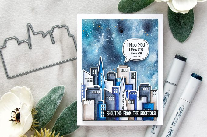 Simon Says Stamp   Shouting From The Rooftops - Miss You Card by Yana Smakula. Galaxy Background + Copic Colored Skyscrapers #simonsaysstamp #sssfriends #watercolorsky #nightskywatercolor #cardmaking #handmadecard