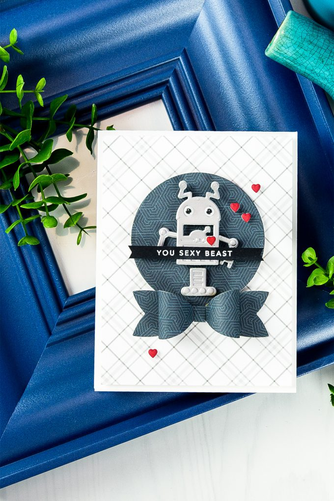 Spellbinders | You Sexy Beast Robot Valentine's Day Card for a Guy by Yana Smakula using S3-309 Die D-Lites Robots Etched Dies, S3-283 Die D-Lites Bow Ties Etched Dies, S3-313 Die D-Lites Love Letter Etched Dies, S4-114 Nestabilities Standard Circles LG Etched Dies. #spellbinders #neverstopmaking #diecutting #handmadecard #guycard #masculinecard #robotscard