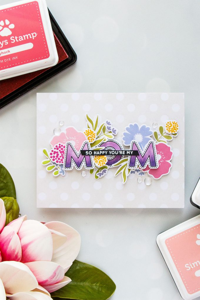 Simon Says Stamp | Floral Card For Mom. Video tutorial by Yana Smakula using Bold Blooms & Mom and Dad Icons