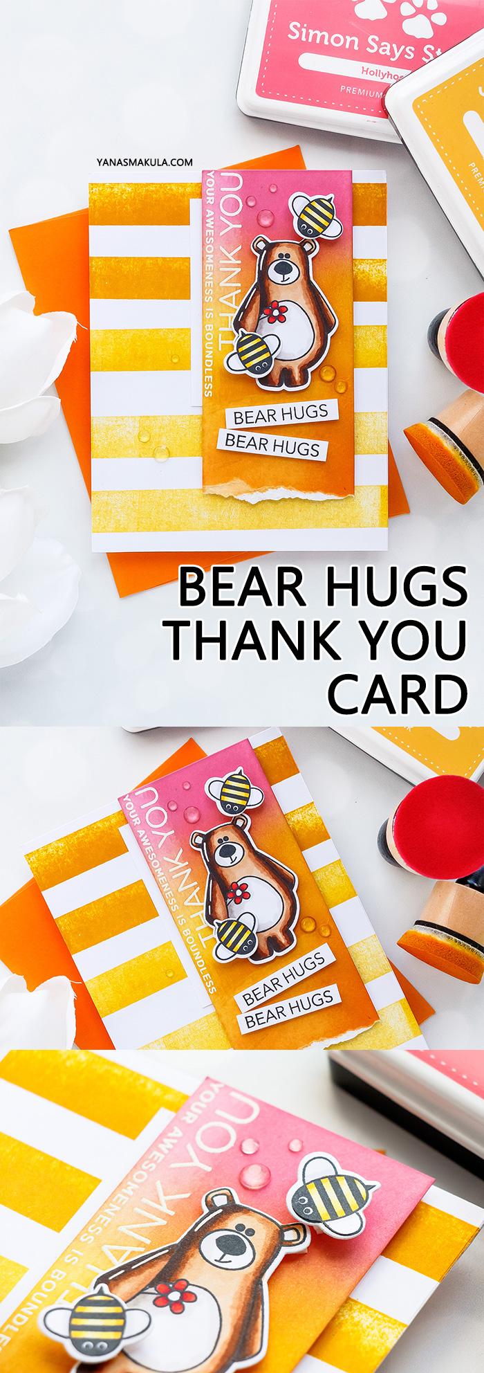 Simon Says Stamp | Thank You - Bear Hugs Card by Yana Smakula