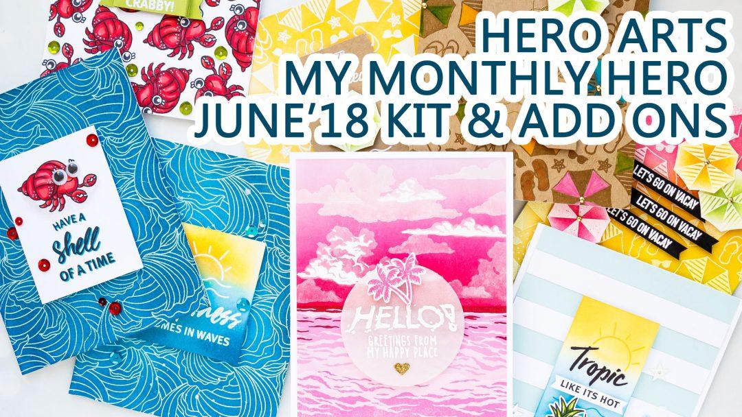 Hero Arts | June 2018 My Monthly Hero Kit. Video. Handmade cards by Yana Smakula