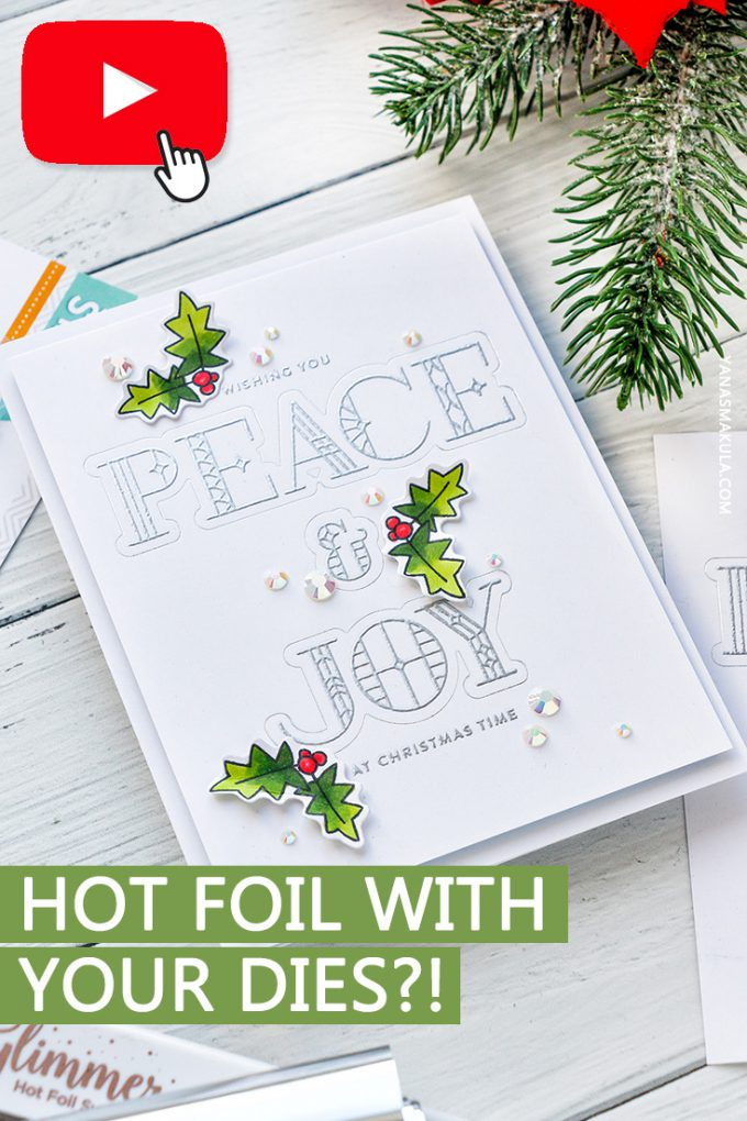 How to hot foil with coordinating dies? Video tutorial by Yana Smakula for Simon Says Stamp #glimmerhotfoilsystem #cardmaking #hotfoil