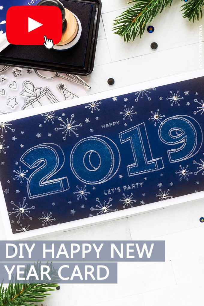 Handmade Happy New Year 2019 Card. Edit this design to fit 2020, 2021 or any other year ahead. Project by Yana Smakula for Simon Says Stamp