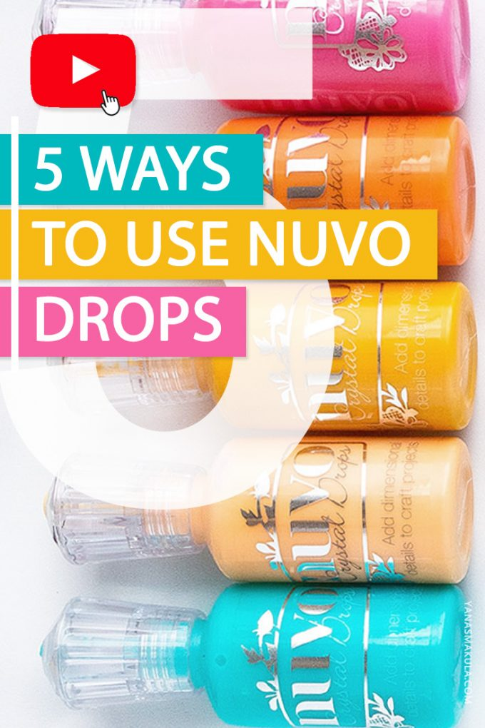 5 Ways To Use Nuvo Drops in Card Making