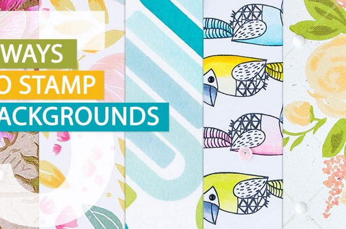 How to stamp backgrounds for handmade cards. 5 easy ways to background stamping not using background stamps. #cardmaking #stamping #handmade