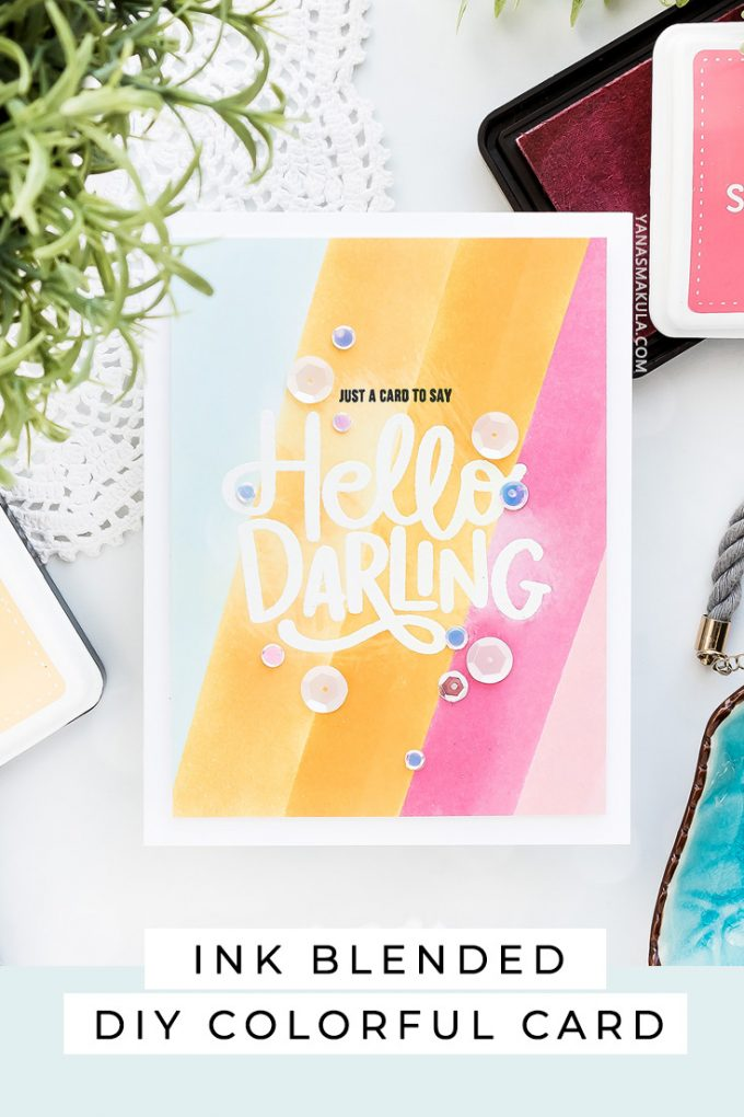 Simon Says Stamp - Just a Card to Say Hello Darling featuring emboss resist and diagonal ink blending techniques. Using HELLO DARLING sss201899 stamp set #simonsaysstamp #greetingcard #cardmaking