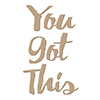 Spellbinders You Got This Glimmer Hot Foil Plate