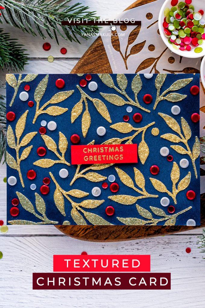 Pretty Pink Posh   Christmas Greetings Card by Yana Smakula featuring Leaves & Berries Stencil #prettypinkposh #cardmaking #christmascard