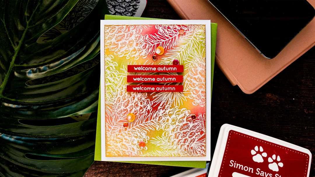 Simon Says Stamp | Autumn Card with Ink Blending & Emboss Resist. Video tutorial by Yana Smakula featuring PINECONE BACKGROUND sss102094 #simonsaysstamp #cardmaking
