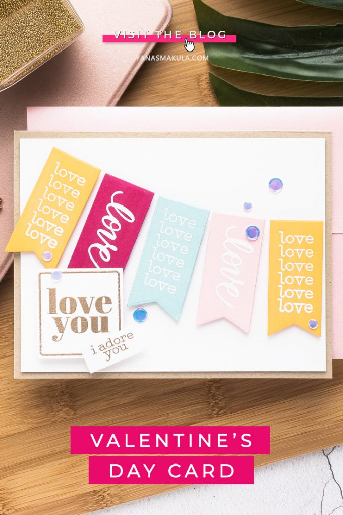 Simon Says Stamp | Love You Banners Valentine's Day Card by Yana Smakula featuring Love and Valentines Word Mix Set365lvw #simonsaysstamp #cardmaking #valentinesdaycard