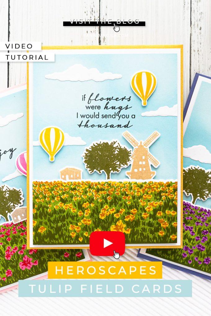 Hero Arts | Color Layering HeroScrapes Tulip Field Cards. Video tutorial by Yana Smakula #cardmaking #heroarts #heroscrapes #colorlayering