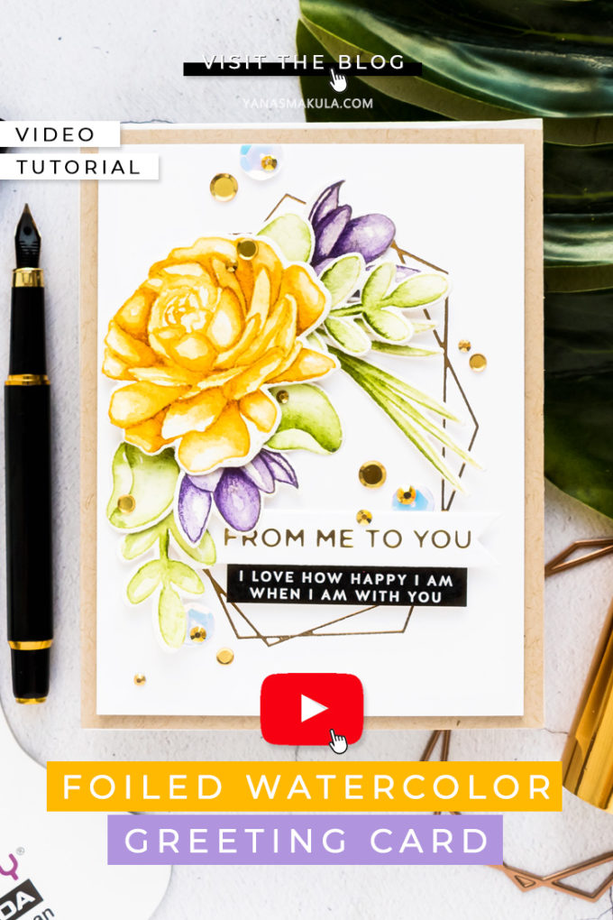 Simon Says Stamp | No Line Watercolor Greeting Card with Hot Foiling. Video tutorial by Yana Smakula #cardmaking #simonsaysstamp #watercolor #hotfoiling #glimmerhotfoilsystem